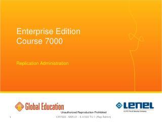 Enterprise Edition  Course 7000