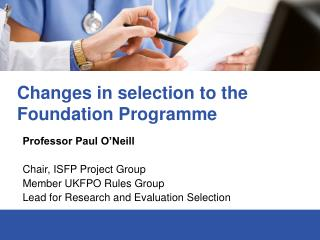 Changes in selection to the Foundation Programme
