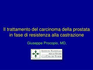 Il  trattamento  del carcinoma  della prostata  in  fase  di  resistenza alla castrazione