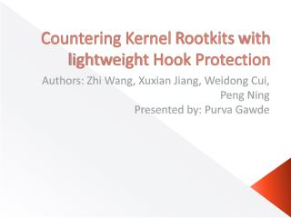 Countering Kernel  Rootkits  with lightweight Hook Protection
