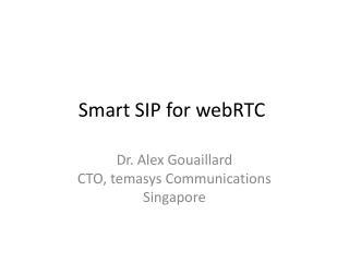 Smart SIP for  webRTC