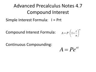 Advanced  Precalculus  Notes 4.7 Compound  Interest