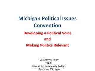 Michigan Political Issues Convention