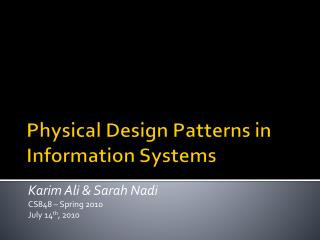 Physical Design Patterns in Information Systems