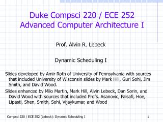 Duke  Compsci  220 / ECE 252 Advanced Computer Architecture I