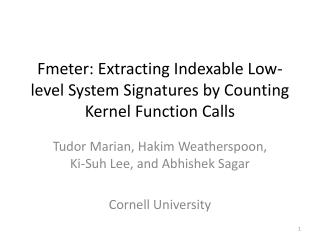 Fmeter: Extracting Indexable Low-level System Signatures by Counting Kernel Function Calls