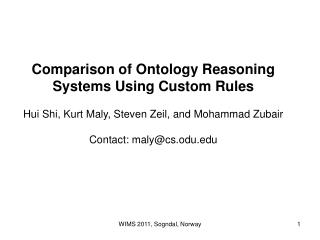 Comparison of Ontology Reasoning Systems Using Custom Rules