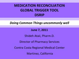 MEDICATION RECONCILIATION GLOBAL TRIGGER TOOL DSRIP