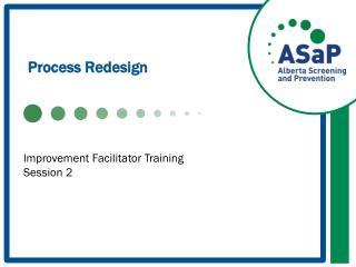 Process Redesign