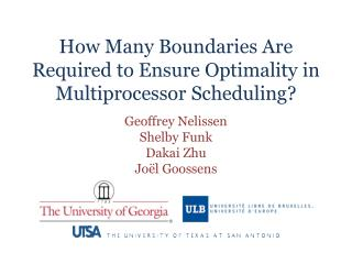 How Many Boundaries Are Required to Ensure Optimality in  Multiprocessor Scheduling?