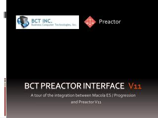 BCT Preactor Interface    v11