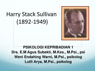 Harry Stack Sullivan  (1892-1949)