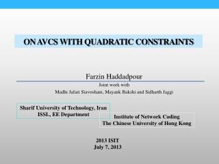 On AVCs WITH Quadratic Constraints