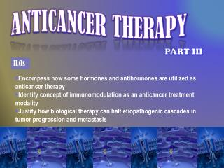 ANTICANCER THERAPY