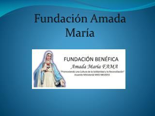 Fundaci n Amada Mar a