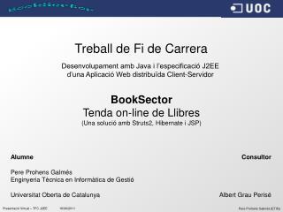 Presentació Virtual – TFC  J2EE19/06/2011
