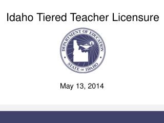 Idaho Tiered Teacher Licensure