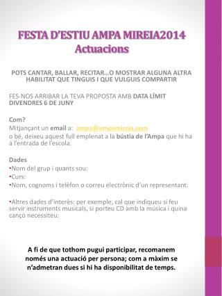 FESTA D'ESTIU AMPA MIREIA2014 Actuacions