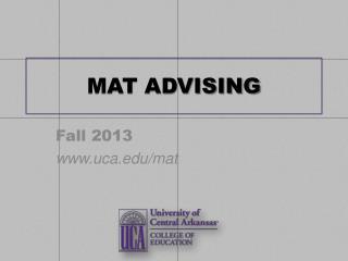 MAT ADVISING