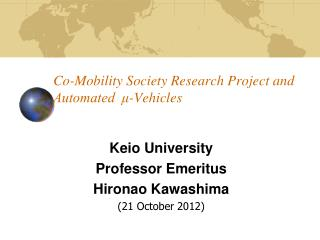 Co-Mobility Society Research Project and Automated  μ-Vehicles