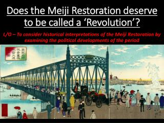 Does the Meiji Restoration deserve to be called a 'Revolution'?