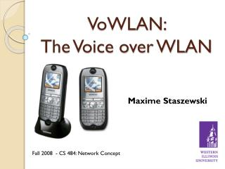 VoWLAN :  The Voice over WLAN