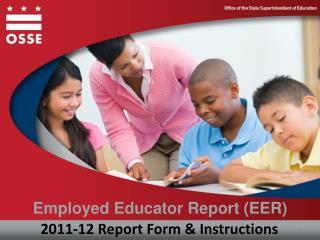 Employed Educator Report (EER)