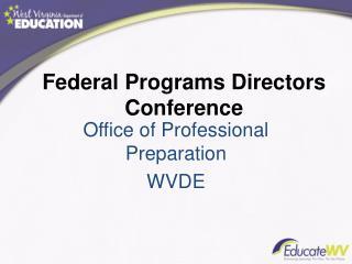 Federal Programs Directors Conference