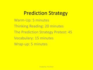 Prediction Strategy