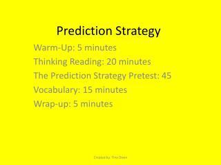 Prediction Strategy