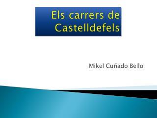 Els carrers de Castelldefels
