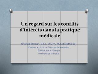 Un regard sur les  conflits d'intérêts dans  la pratique  médicale