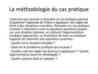 La m�thodologie du cas pratique