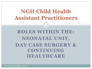 NGH Child Health Assistant Practitioners