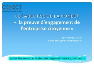 LE LABEL RSE DE LA  CONECT « la preuve d'engagement de l'entreprise citoyenne»