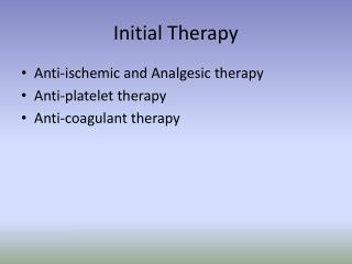 Initial Therapy