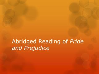 Abridged Reading of  Pride and Prejudice