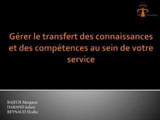 Gérer le transfert des connaissances et des compétences au sein de votre service
