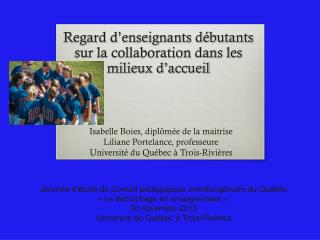 Regard d'enseignants débutants  sur  la collaboration dans les milieux d'accueil