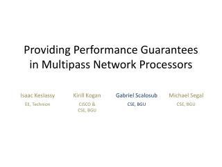 Providing Performance Guarantees in  Multipass  Network Processors
