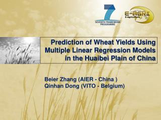 Prediction of Wheat Yields Using Multiple Linear Regression Models in the  Huaibei  Plain of China