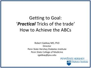 Getting to Goal: ' Practical  Tricks of the trade' How to Achieve the ABCs