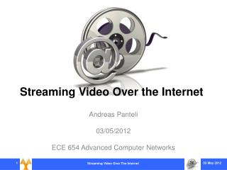 Streaming Video Over the Internet
