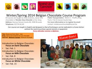 Winter/Spring 2014  Belgian Chocolate Course Program