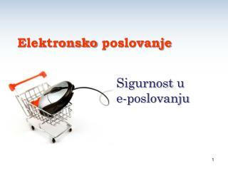 Sigurnost  u        e- poslovanju
