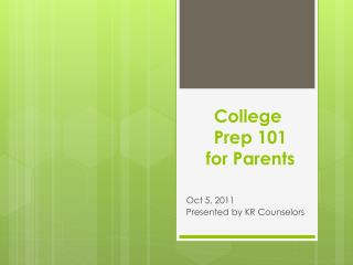 College  Prep 101  for Parents