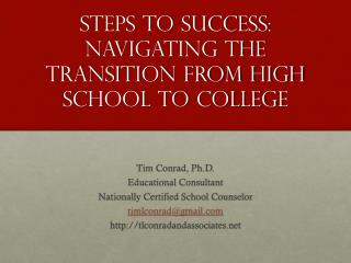Steps to Success: Navigating the Transition From High School To College
