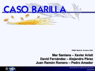CASO BARILLA