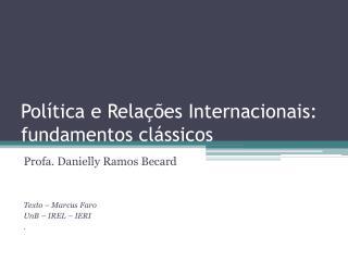 Política e Relações Internacionais: fundamentos clássicos