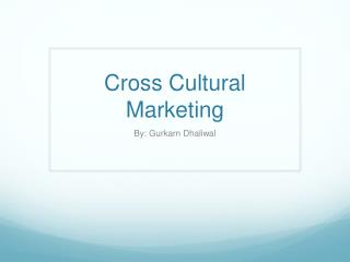 Cross Cultural Marketing